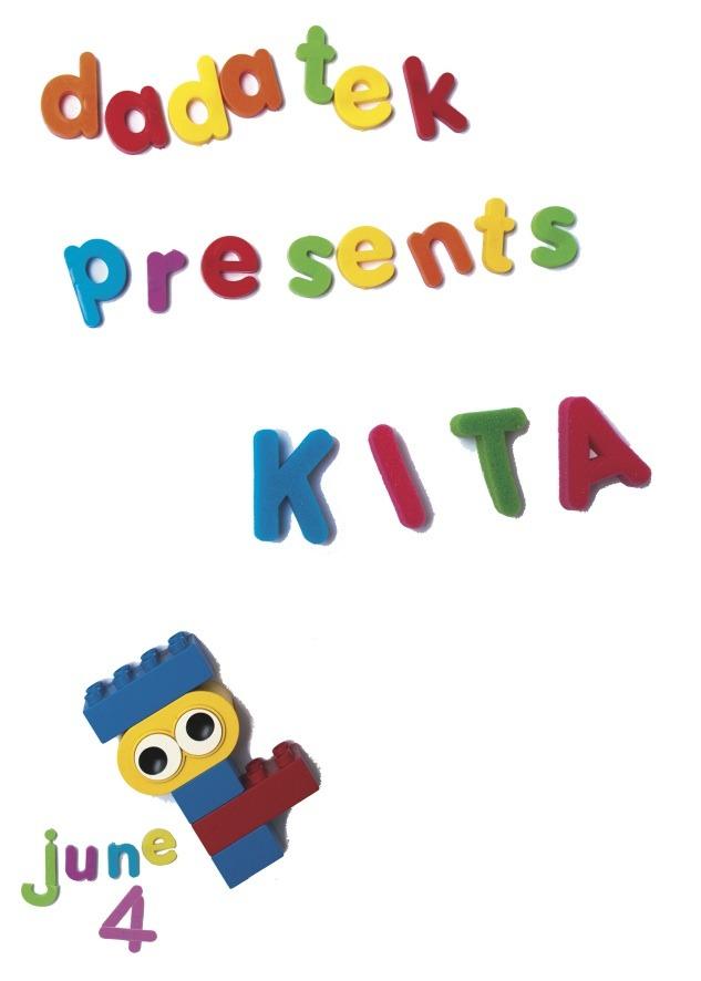 DADATEK PRESENTS K.I.T.A