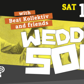 15.06.2013 // WEDDING SOUL with BEATKOLLEKTIV & FRIENDS