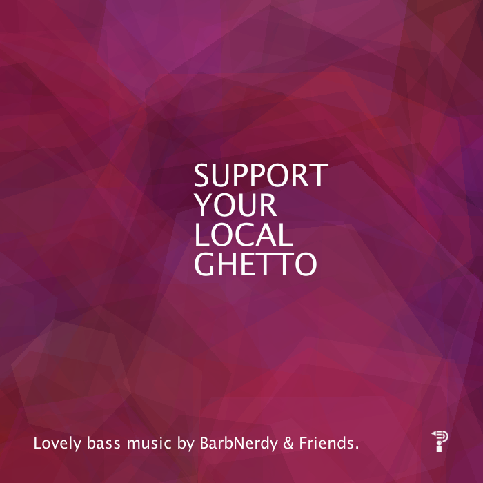 Support your local ghetto – November