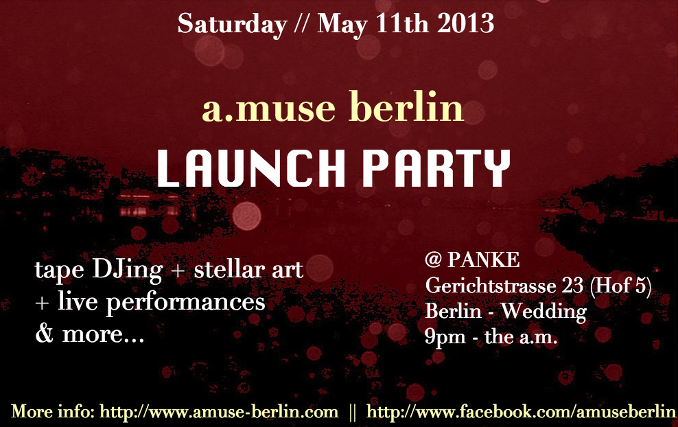 A.MUSE BERLIN LAUNCH PARTY & ART EXHIBITION