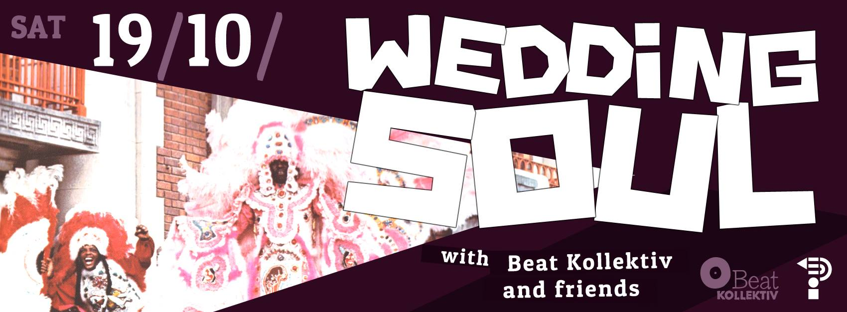 WEDDING SOUL with BEATKOLLEKTIV & friends