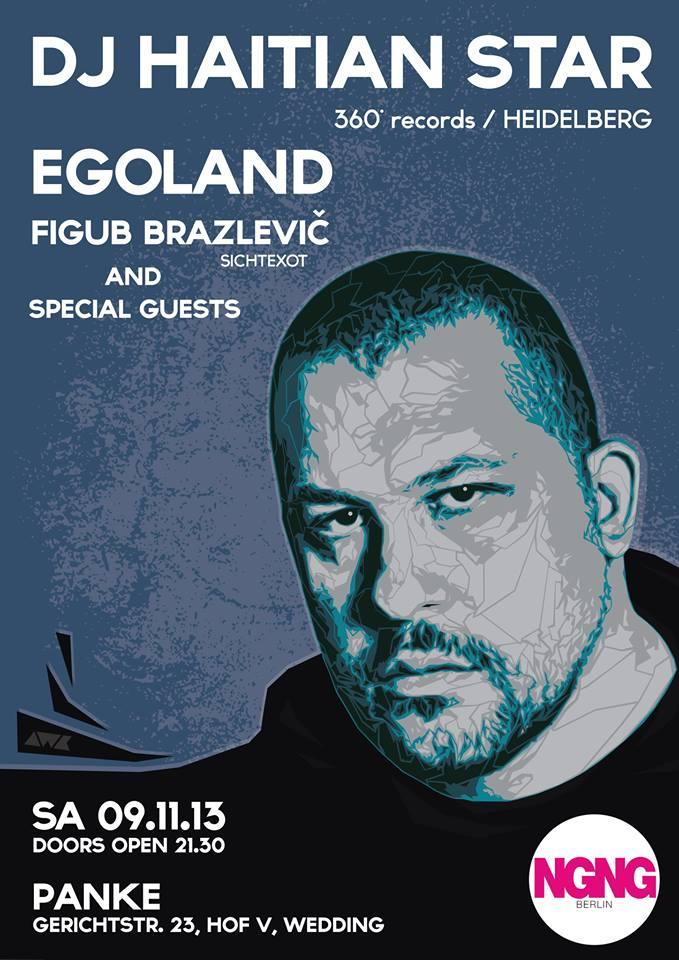 NGNG x DJ HAITIAN STAR x EGOLAND x FIGUB BRAZLEVIČ & SPECIAL GUEST