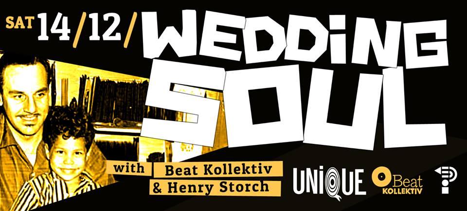 WEDDING SOUL with BEAT KOLLEKTIV & HENRY STORCH (UNIQUE)
