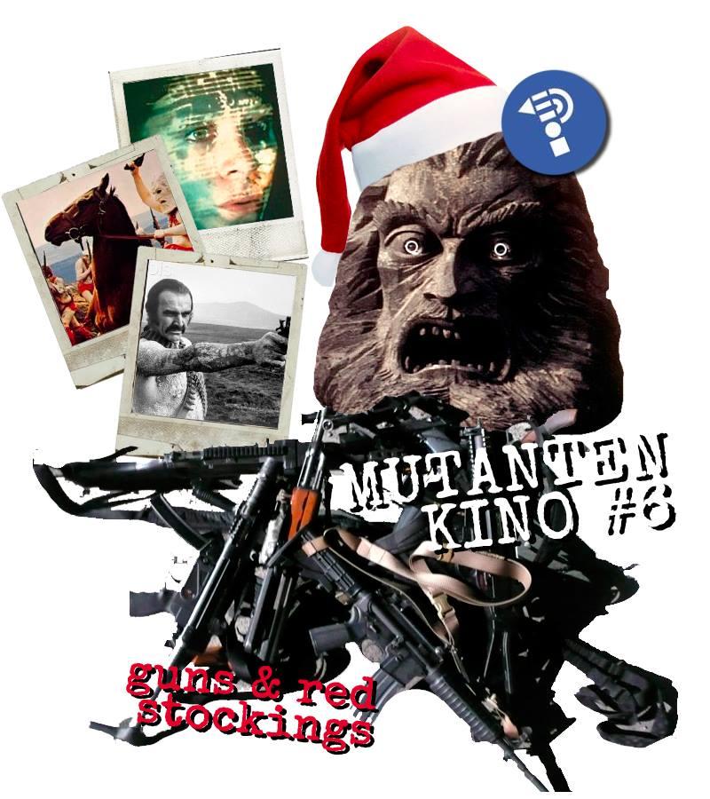 MUTANTENKINO #6 – guns & red stockings