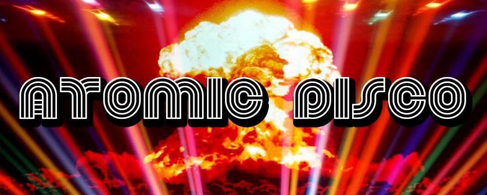 MUTANTS CINEMA # 10 – Atomic Disco