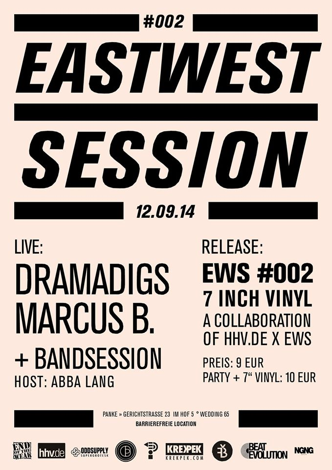 East-West Session #002 w/ Marcus B. & Dramadigs