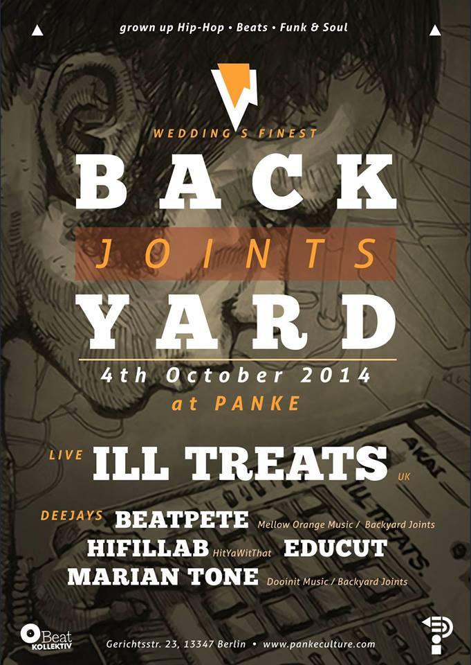 04/10/2014 -BACKYARD JOINTS Presents: ILL TREATS (UK) @ Panke (Berlin)
