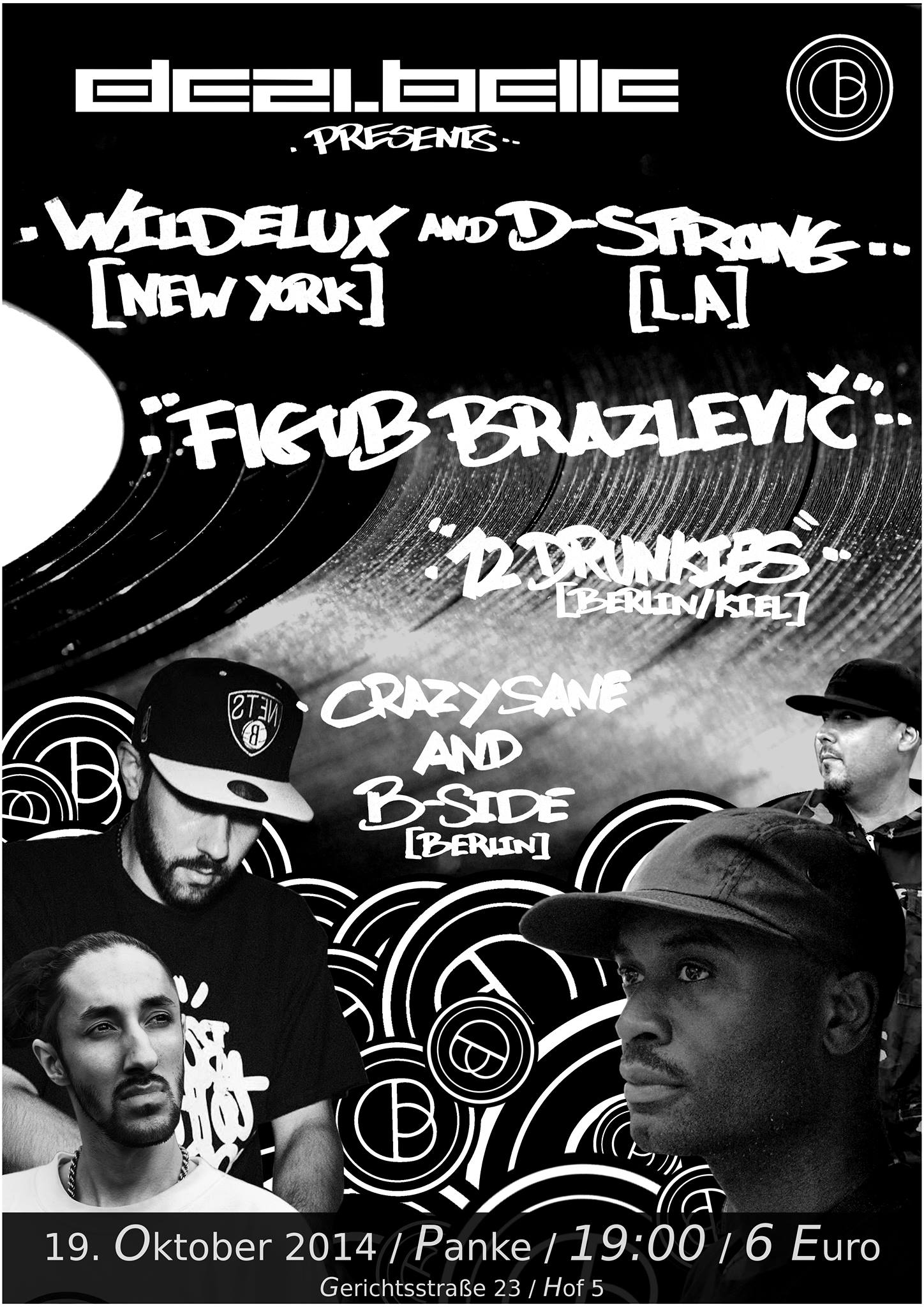 Wildelux [NY] | D-Strong [L.A.] | Figub Brazlevič | Sane Crazy on B-Side | 12 Drunkies
