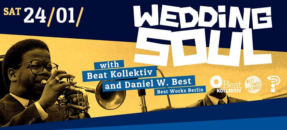 WEDDING SOUL with BEAT KOLLEKTIV & DANIEL W. BEST