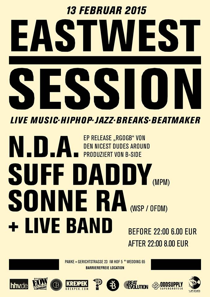 East-West Session #007 w/ Suff Daddy, Sonne Ra & N.D.A.