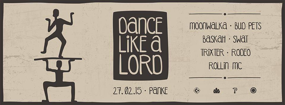 Dance Like A Lord