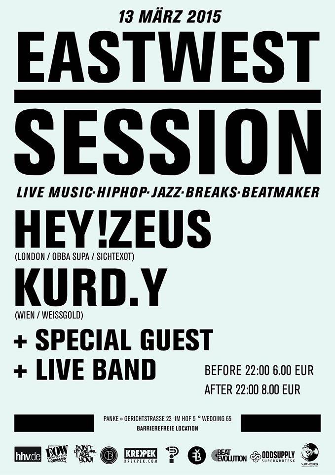 East-West Session #008 w/ HEY!ZEUS & KURD.Y