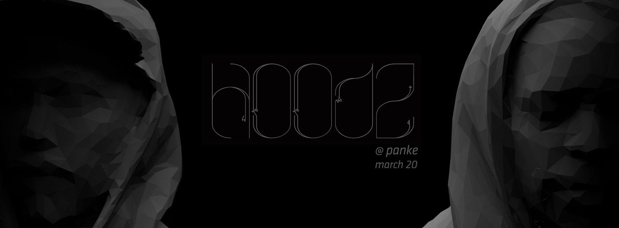 Hoodz @ Panke