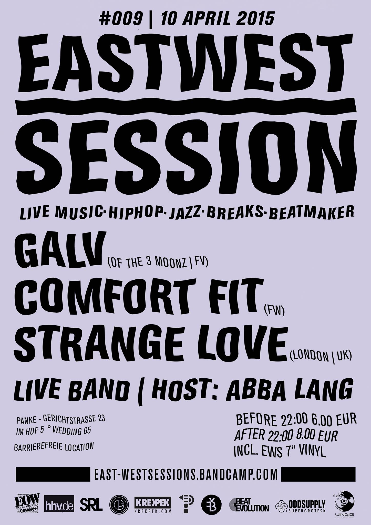 East-West Session #009 w/ GALV, COMFORT FIT & STRANGELOVE