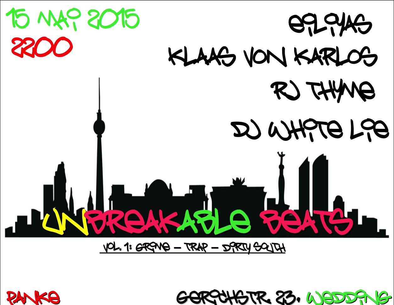 Unbreakable Beats – EILIYAS, KLAAS VON KARLOS, RJ THYME & DJ WHITE LIE