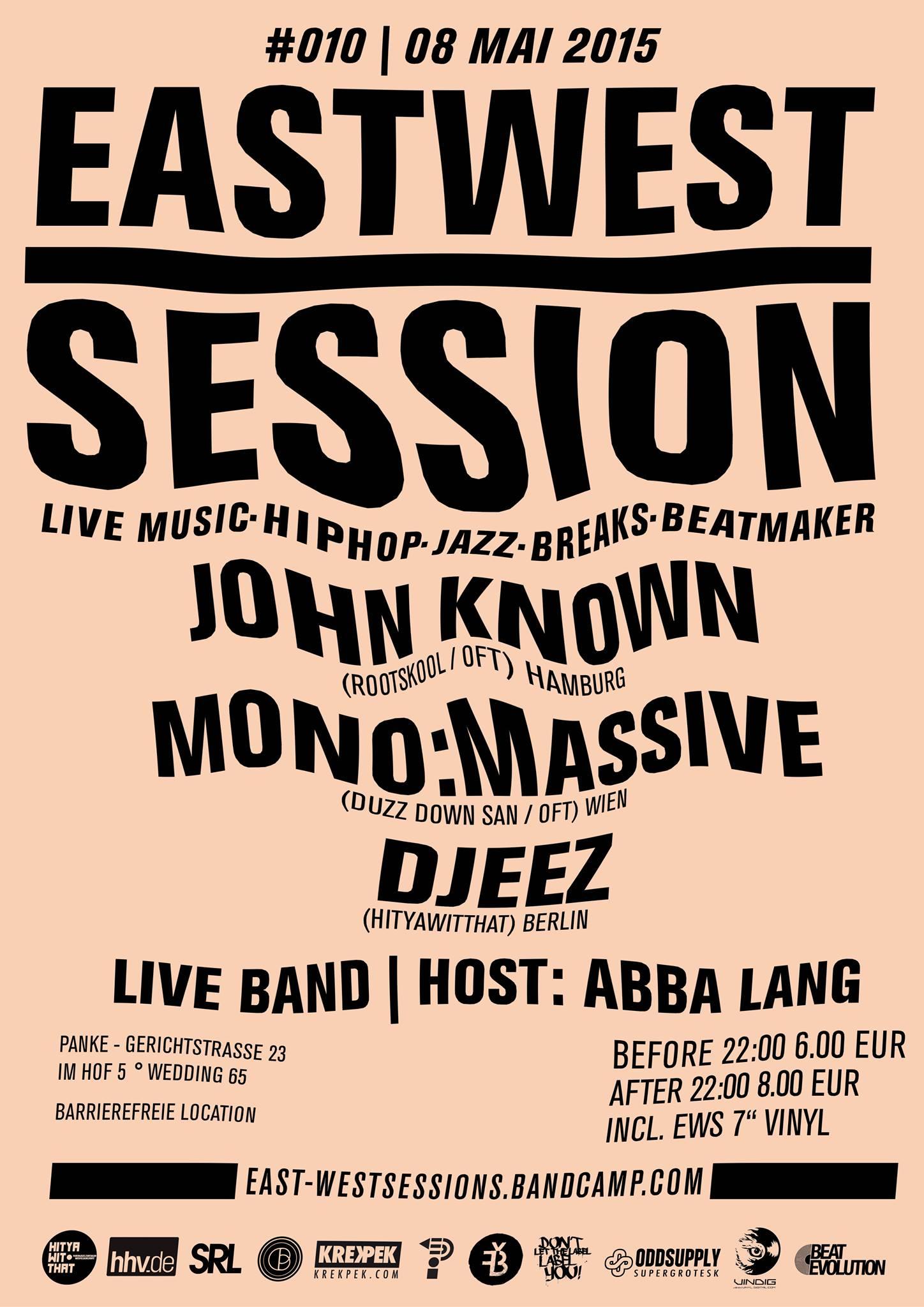 08. Mai: East-West Session #010 w/ Mono:Massive, John Known & Djeez