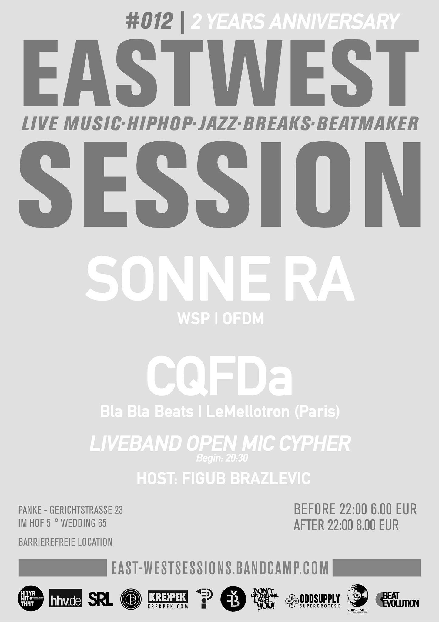 East-West Session #012 *2 Years Anniversary* w/ CQFDa & Sonne Ra & Special Guests