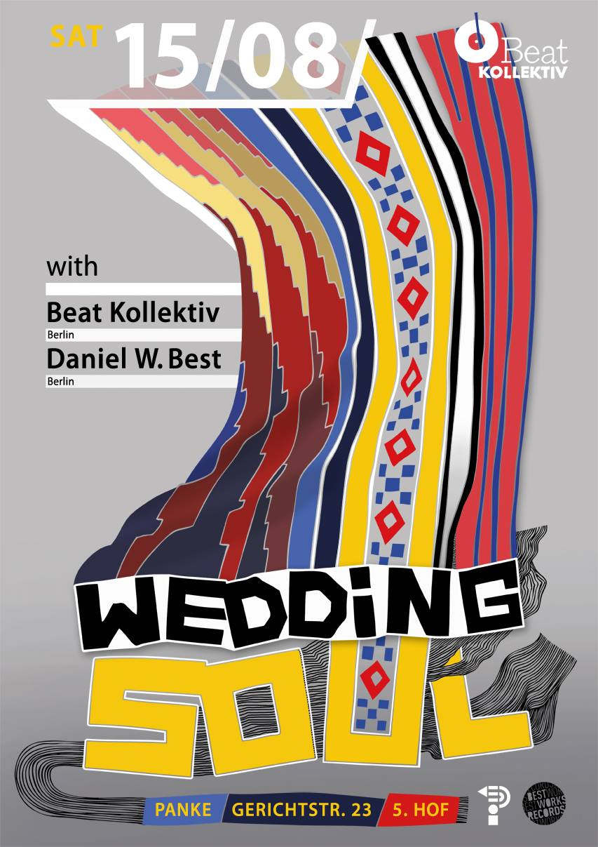 WEDDING SOUL with BEAT KOLLEKTIV & DANIEL W. BEST (Best Works, Berlin)