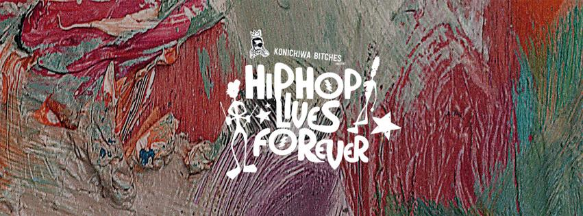HIP HOP LIVES FOREVER | CHUUWEE, PH7, ANTHONY MILLS, CLEFCO, NICEST DUDES AROUND, FIGUB BRAZLEVIC, STIMULUS, THE SMELLS & BEATPETE