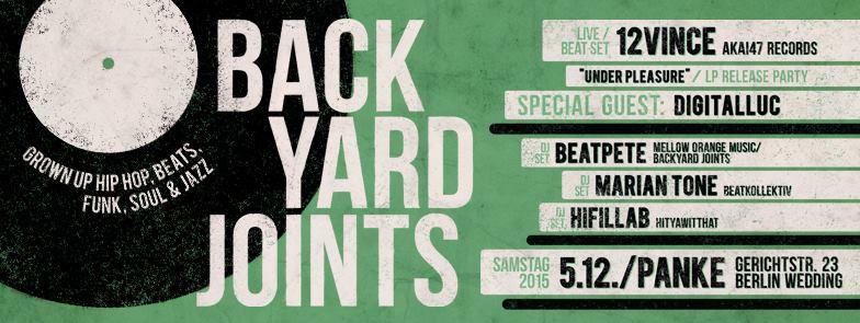 BACKYARD JOINTS presents: 12Vince – UNDER PLEASURE – LP RELEASE PARTY