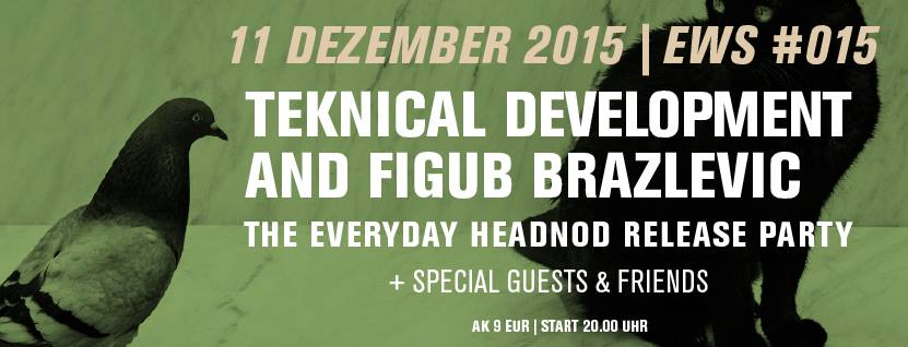 East-West Sessions #015 Tek & Figub – The Everyday Headnod RELEASE PARTY