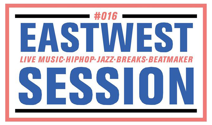 East-West Sessions #016