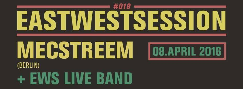 East-West Session #019
