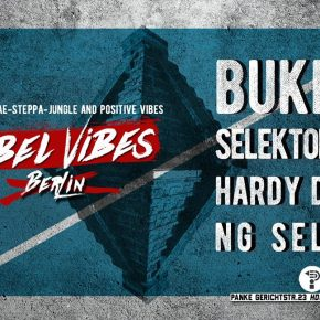 REBEL ViBES BERLiN ✪ BUKKHA ✪