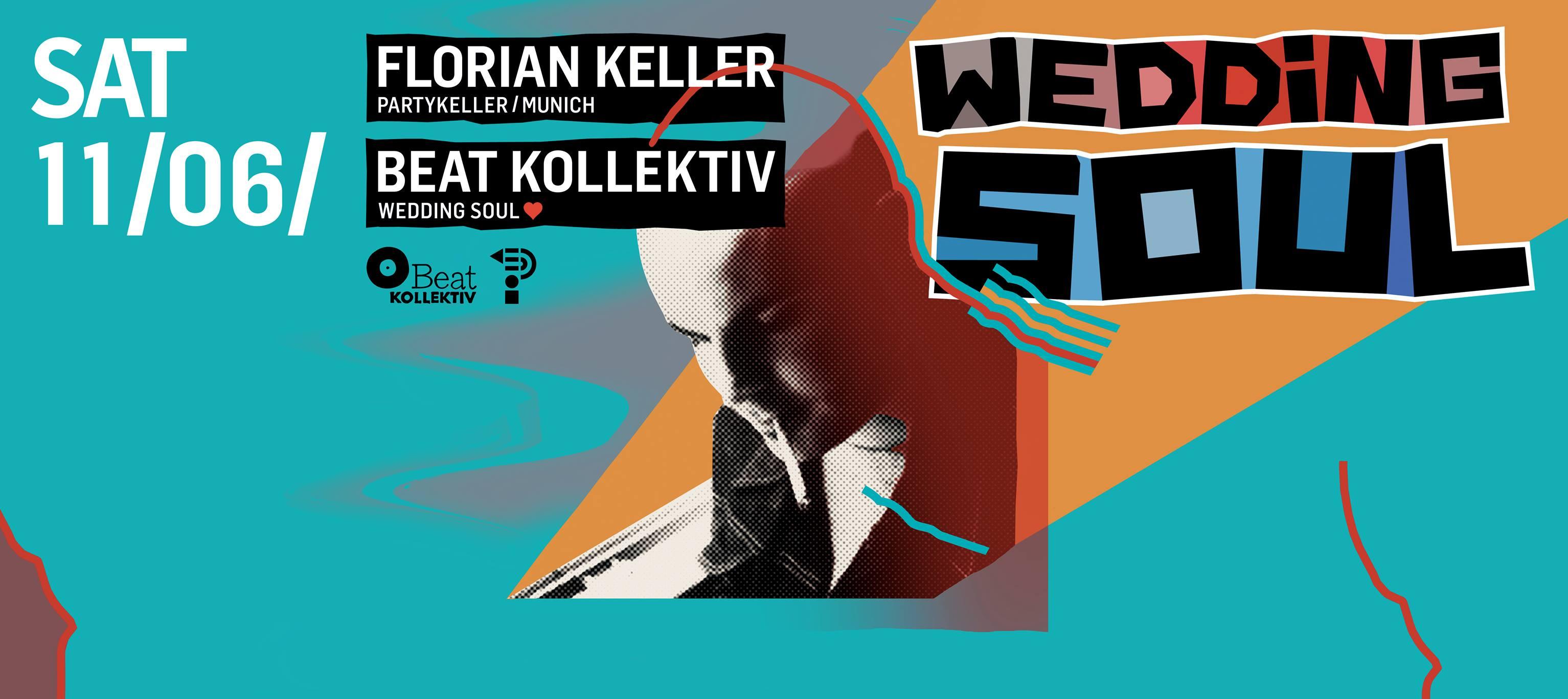 Wedding Soul #53 with Beat Kollektiv & Florian Keller