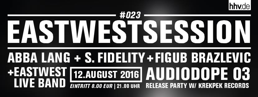 East West Session at Panke in August