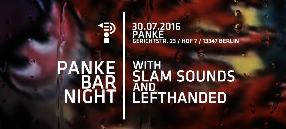 Panke Bar Night with Slam Sounds and Lefthanded