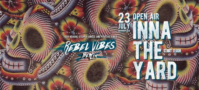 Rebel Vibes INNA the YARD Open Air