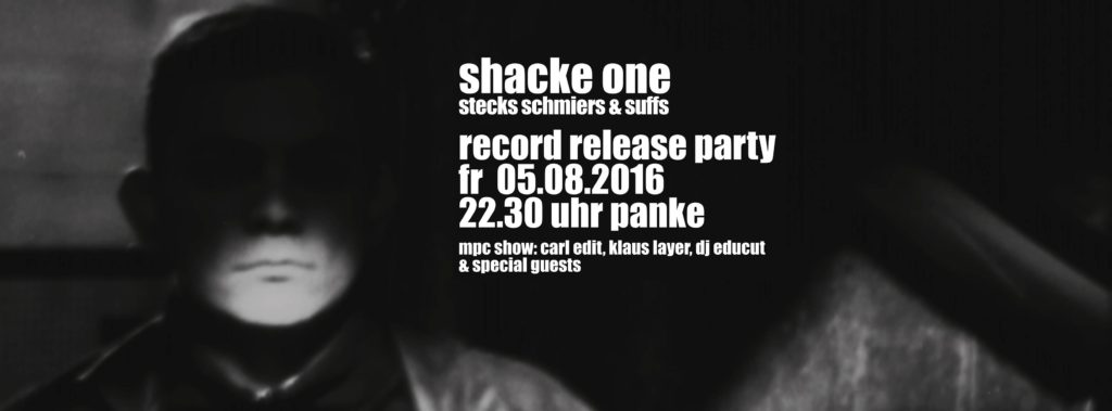 Shacke One Record Release Party at Panke