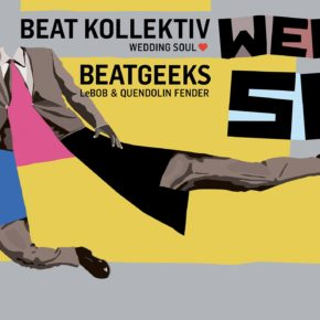 Wedding Soul #55 with Beat Kollektiv & BeatGeeks