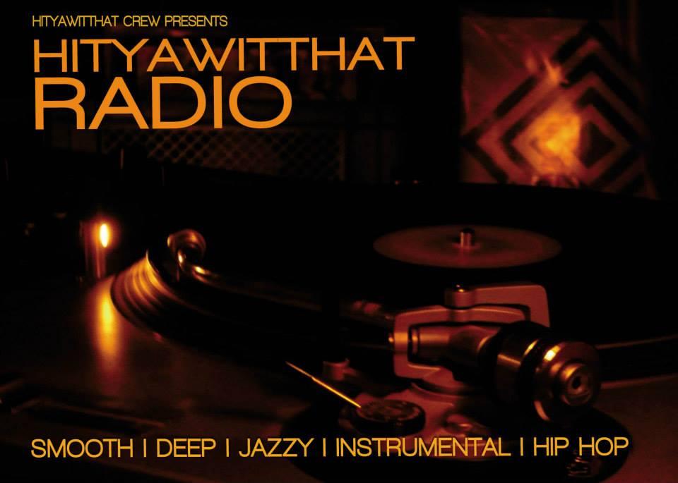 HitYaWitThat Radio_pankeculture