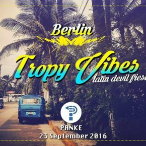 TROPY ViBES ★ latin devil fiesta ★ Berlin