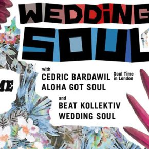 Wedding Soul: Soul Time In Berlin w/ Aloha Got Soul