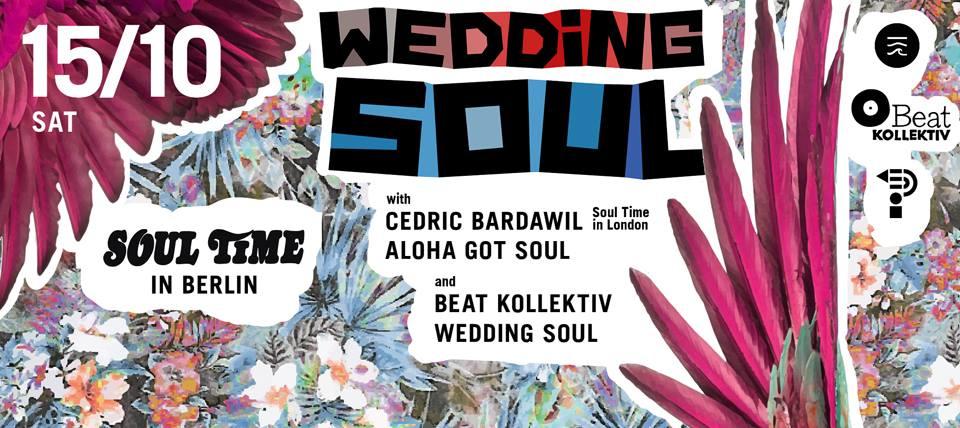 Wedding Soul: Soul Time In Berlin w/ Aloha Got Soul