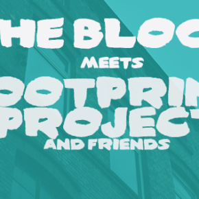 The BLOCK meets Footprint Project & friends