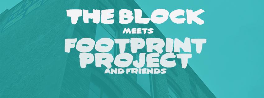 The BLOCK meets Footprint Project & friends