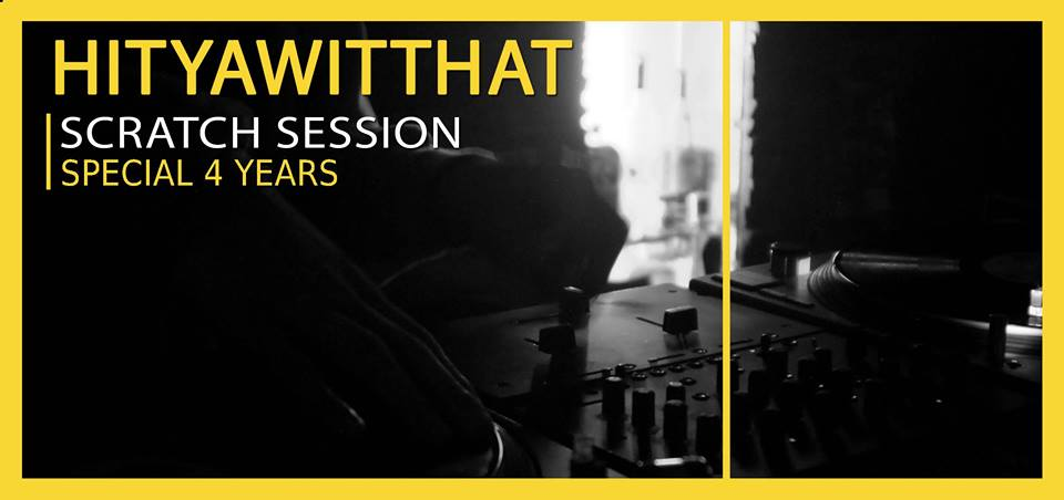 HitYaWitThat Scratch Session – Birthday Edition #4