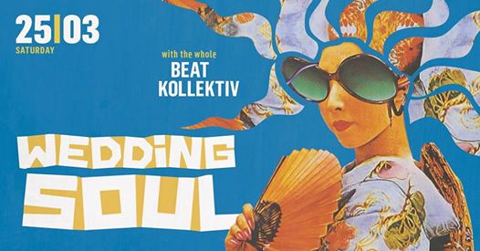 Wedding Soul 62: A Whole Beat Kollektiv Session