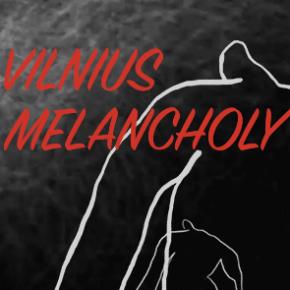 Vilnius Melancholy