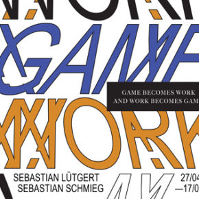 panke.gallery presents: WORK - GAME exhibition with Sebastian Lütgert and Sebastian Schmieg