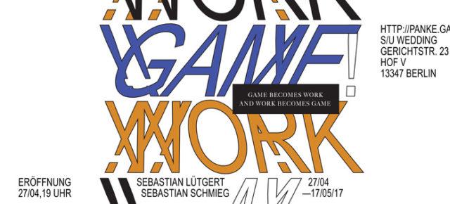 panke.gallery presents: WORK - GAME exhibition with Sebastian Lütgert and Sebastian Schmieg
