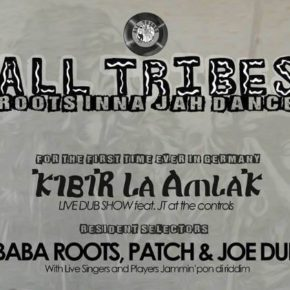 All Tribes 002 featuring Kibir La Amlak (UK) Live Dub Show