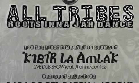 All Tribes 002 featuring Kibir La Amlak (UK) Live Dub Show