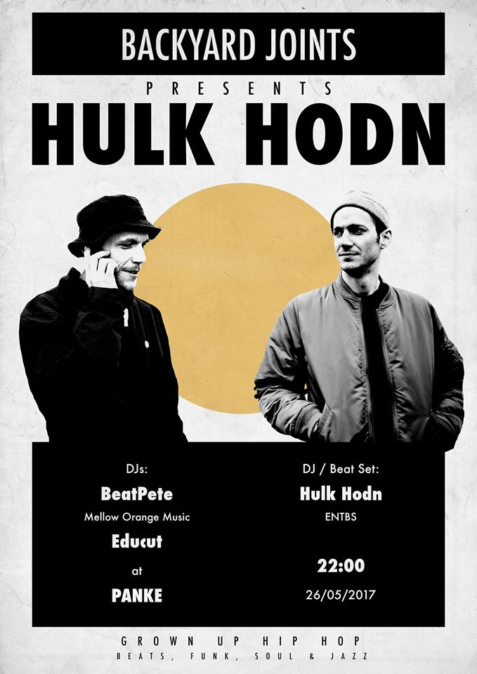Backyard Joints presents: HULK HODN