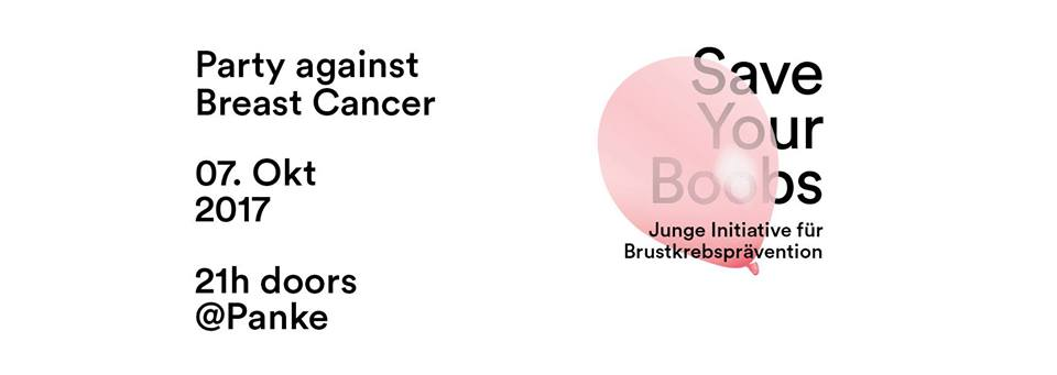 Save Your Boobs – Party against Breast Cancer