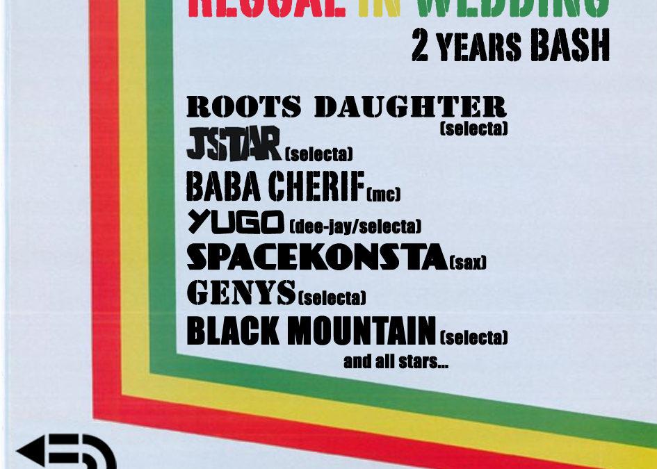 Reggae in Wedding: 2 Years Bash